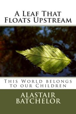 A Leaf That Floats Upstream