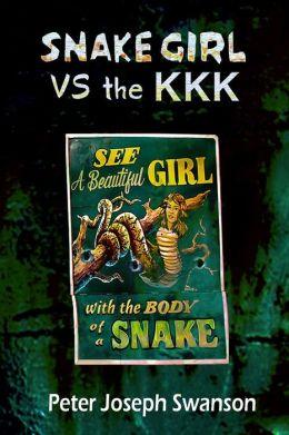 Snake Girl Vs the KKK