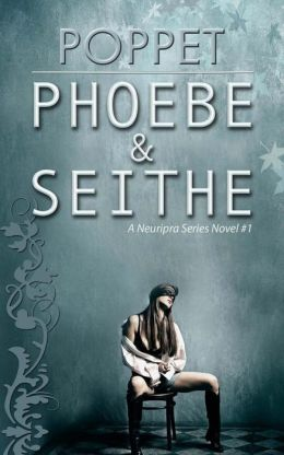 Phoebe and Seithe