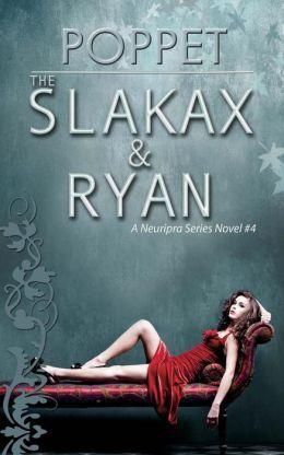 The Slakax and Ryan