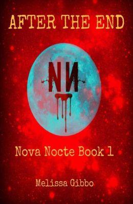 Nova Nocte 1 - After the End [32 bit ver] - Melissa Gibbo
