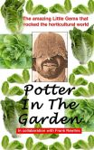Book Cover Image. Title: Potter in the Garden, Author: Old Bill Potter