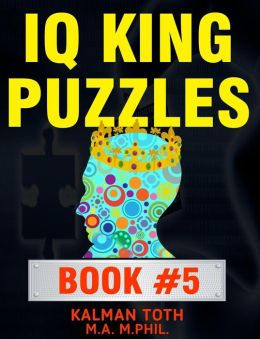IQ King Puzzles: Book #5