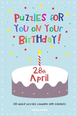 Puzzles for You on Your Birthday - 28th April