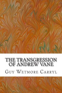 The Transgression of Andrew Vane