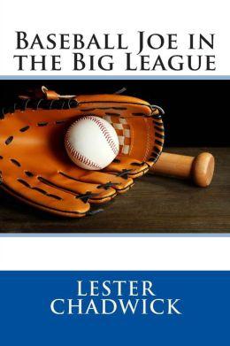 Baseball Joe in the Big League