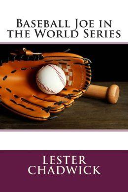 Baseball Joe in the World Series