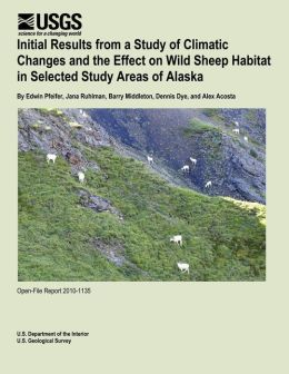 Initial Results from a Study of Climatic Changes and the Effect on Wild Sheep Habitat in Selected Study Areas of Alaska