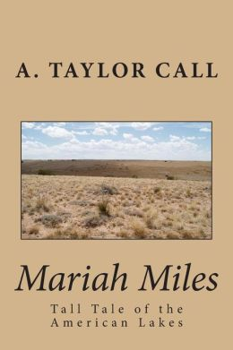 Mariah Miles: Tall Tale of the American Lakes