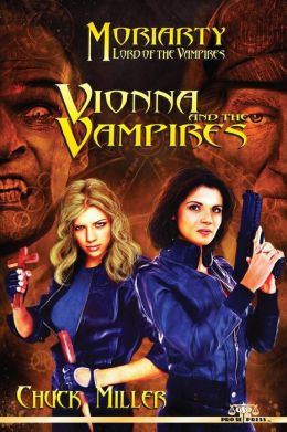 Vionna and the Vampires: Moriarty, Lord of the Vampires, Book One