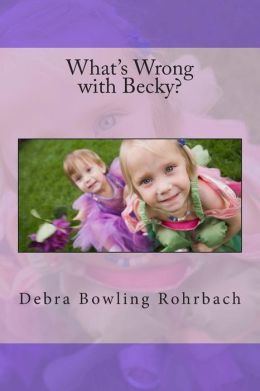 What's Wrong with Becky?