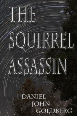 The Squirrel Assassin