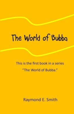 The World of Bubba