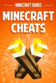 Book Cover Image. Title: Minecraft Cheats, Author: Minecraft Books