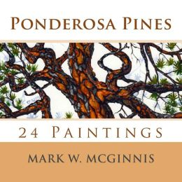 Ponderosa Pines: 24 Paintings