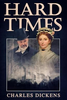 Hard Times: (Starbooks Classics Editions)