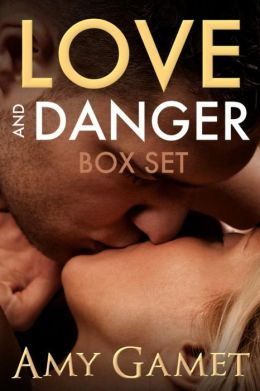 Love and Danger Box Set