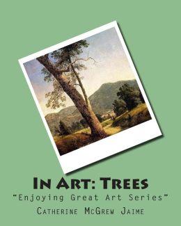 In Art: Trees