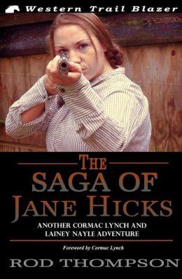 The Saga of Jane Hicks