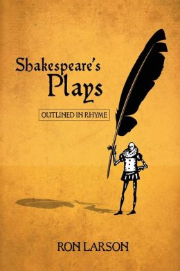 Shakespeare's Plays Outlined in Rhyme