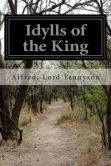 Book Cover Image. Title: Idylls of the King, Author: Alfred Lord Tennyson