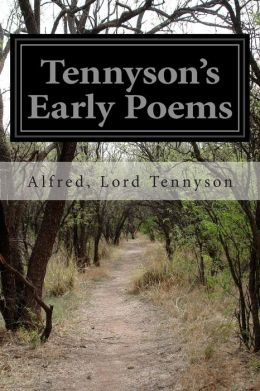 Tennyson's Early Poems
