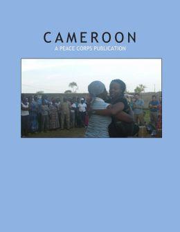 Cameroon: A Peace Corps Publication