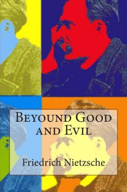 Beyound Good and Evil
