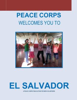 El Salvador: A Peace Corps Publication