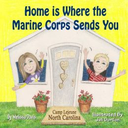 Home Is Where the Marine Corps Sends You: Camp Lejeune, North Carolina