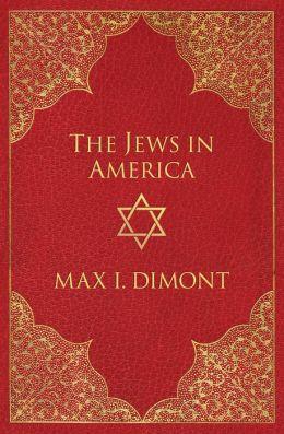 The Jews in America