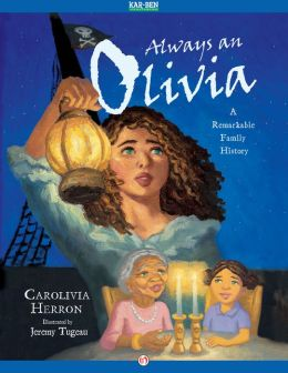 Always an Olivia: A Remarkable Family History