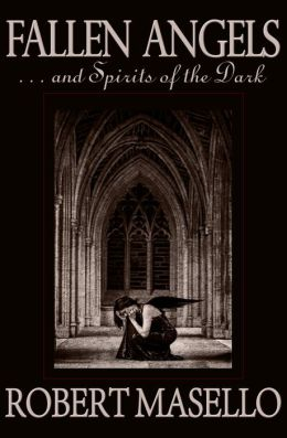 Fallen Angels . . . and Spirits of the Dark
