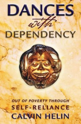 Dances with Dependency: Out of Poverty through Self-Reliance