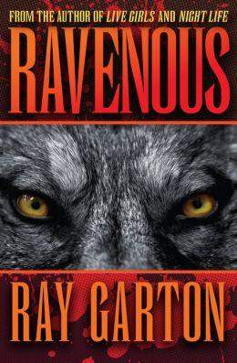 Ravenous - Ray Garton