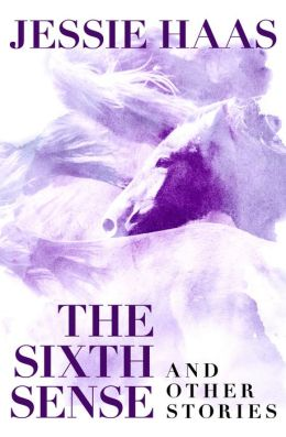 The Sixth Sense: and Other Stories