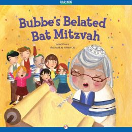 Bubbe's Belated Bat Mitzvah: Read-Aloud Edition