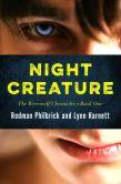 Book Cover Image. Title: Night Creature, Author: Rodman Philbrick