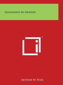 Gleanings In Genesis
