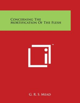 Concerning the Mortification of the Flesh