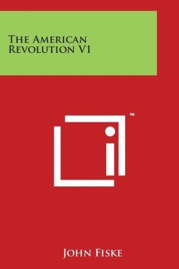The American Revolution V1