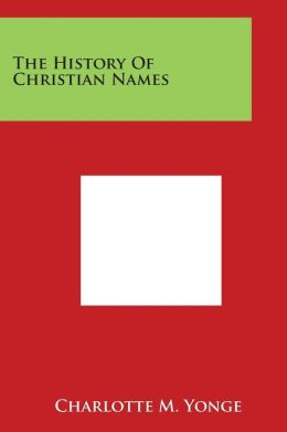 The History of Christian Names