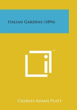 Italian Gardens (1894)