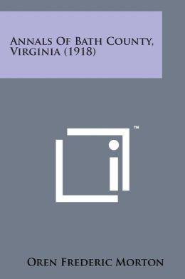 Annals of Bath County, Virginia (1918)