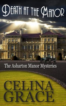 Death at the Manor (The Asharton Manor Mysteries, #1)