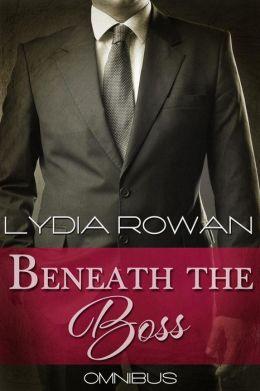 Beneath the Boss (Omnibus)