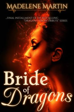 Bride of Dragons (The Dragon's Virgin Tribute, #3)