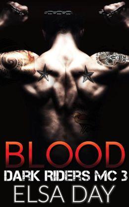 Blood (Dark Riders Motorcycle Club, #3)