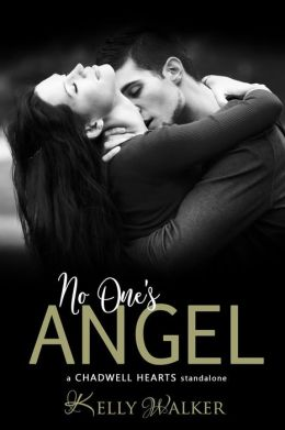 No One's Angel (Chadwell Hearts)