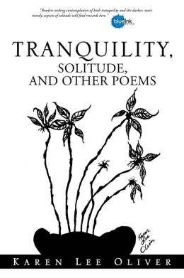 Tranquility, Solitude, and Other Poems